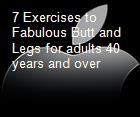 7 Exercises to Fabulous Butt and Legs for adults 40 years and over powerpoint presentation