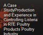 A Case StudyProduction and Experience in Controlling Listeria in RTE Poultry Products Poultry Industry PerspectiveRisk Assessment powerpoint presentation