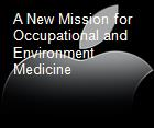 A New Mission for Occupational and Environment Medicine powerpoint presentation