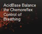 AcidBase Balance  the Chemoreflex Control of Breathing powerpoint presentation