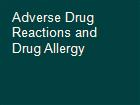 Adverse Drug Reactions and Drug Allergy powerpoint presentation