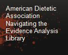 American Dietetic Association Navigating the Evidence Analysis Library powerpoint presentation
