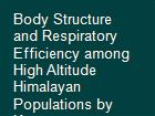 Body Structure and Respiratory Efficiency among High Altitude Himalayan Populations by Kapoor powerpoint presentation
