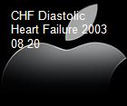 CHF Diastolic Heart Failure 2003 08 20 powerpoint presentation