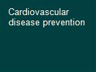 Cardiovascular disease prevention powerpoint presentation