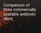 Comparison of three commercially available antibiotic discs powerpoint presentation