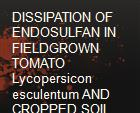 DISSIPATION OF ENDOSULFAN IN FIELDGROWN TOMATO Lycopersicon esculentum AND CROPPED SOIL AT AKUMADAN, GHANA powerpoint presentation