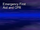 Emergency First Aid and CPR powerpoint presentation