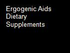 Ergogenic Aids   Dietary Supplements powerpoint presentation