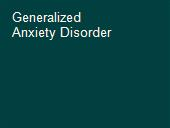 Generalized Anxiety Disorder  powerpoint presentation