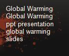 Global Warming  Global Warming ppt presentation  global warming slides powerpoint presentation