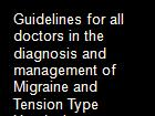 Guidelines for all doctors in the diagnosis and management of Migraine and Tension Type Headache powerpoint presentation