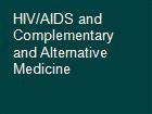 HIV/AIDS and Complementary and Alternative Medicine powerpoint presentation