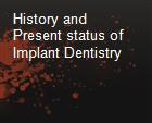 History and Present status of Implant Dentistry powerpoint presentation
