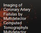 Imaging of Coronary Artery Fistulas by Multidetector Computed TomographyIs Multidetector Computed Tomography Sensitive powerpoint presentation