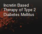Incretin Based Therapy of Type 2 Diabetes Mellitus powerpoint presentation