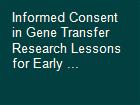 Informed Consent in Gene Transfer Research Lessons for Early ... powerpoint presentation