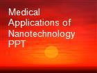 Medical Applications of Nanotechnology PPT powerpoint presentation