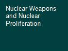 Nuclear Weapons and Nuclear Proliferation powerpoint presentation