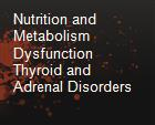 Nutrition and Metabolism Dysfunction Thyroid and Adrenal Disorders powerpoint presentation