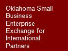 Oklahoma Small Business Enterprise Exchange for International Partners powerpoint presentation