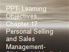 PPT- Learning Objectives Chapter 17 Personal Selling and Sales Management- Slideworld Medical Search Engines powerpoint presentation