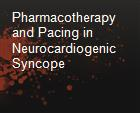 Pharmacotherapy and Pacing in Neurocardiogenic Syncope  powerpoint presentation