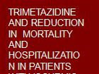TRIMETAZIDINE AND REDUCTION IN  MORTALITY AND HOSPITALIZATION IN PATIENTS WITH ISCHEMIC DILATED CARDIOMYOPATHY A POSTHOC ANALYSIS OF THE VILLA PINI DABRUZZO TRIMETAZIDINE TRIAL powerpoint presentation