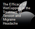 The Efficacy of WetCupping in the Treatment of Tension and Migraine Headache powerpoint presentation