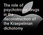 The role of psychotropic drugs in the deconstruction of the Kraepelinian dichotomy powerpoint presentation