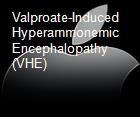 Valproate-Induced Hyperammonemic Encephalopathy (VHE) powerpoint presentation