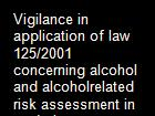 Vigilance in application of law 125/2001 concerning alcohol and alcoholrelated risk assessment in workplaces powerpoint presentation