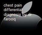 chest pain differential diagnosis by dr farooq powerpoint presentation