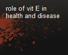 role of vit E in health and disease powerpoint presentation