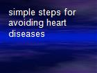 simple steps for avoiding heart diseases powerpoint presentation